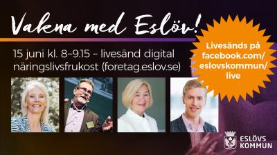 Vakna med Eslöv – digital näringslivsfrukost 15 juni kl. 8–9.15