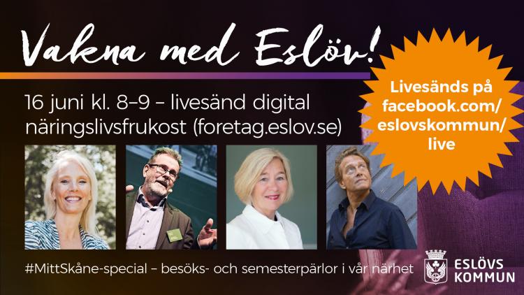 Vakna med Eslöv, 16 juni – livesänd digital näringslivsfrukost